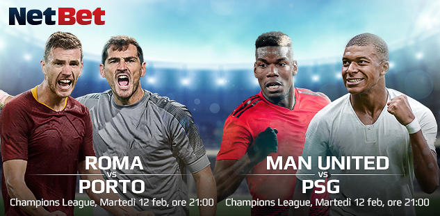 Champions League: Roma vs Porto, Man United vs PSG. Quote e Pre-partita