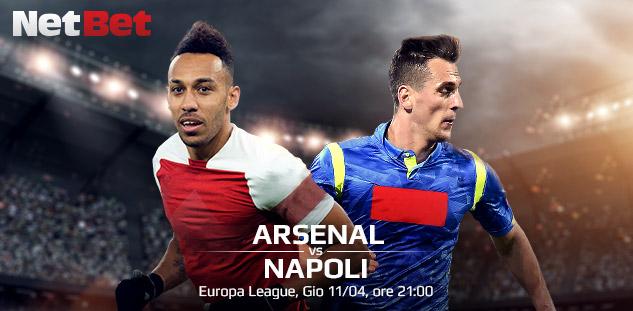 Europa League: Arsenal vs Napoli. Quote e Pronostici